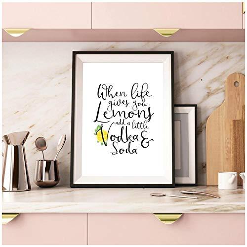 Wanneer het leven geeft u Citroenen Voeg een beetje wodka en Soda Quote Poster Print Geel Citroen Slice Canvas Schilderen Keukenbord Decor -50cmx70cm (geen Frame)
