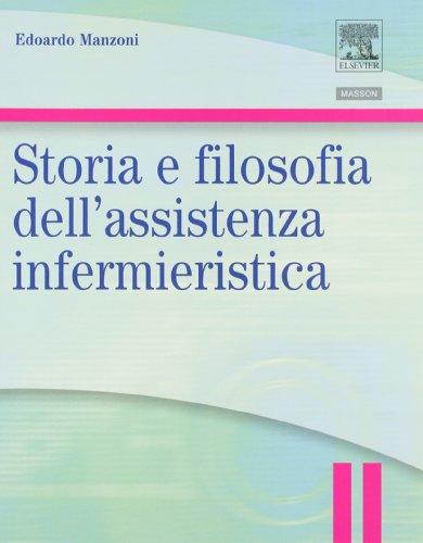 Storia e filosofia dell'assistenza infermieristica. Infermieristica generale e teorie del nursing