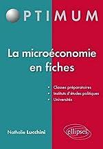 La Microeconomie en Fiches de Nathalie Lucchini
