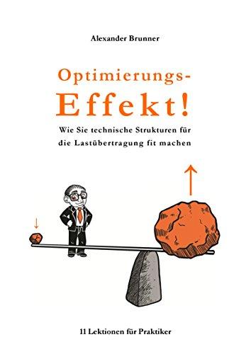 Optimierungs-Effekt! Wie Sie technische Strukturen für die Lastübertragung fit machen