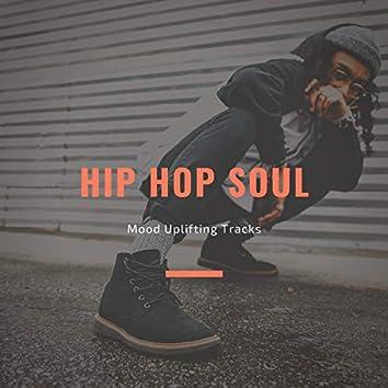 Hip Hop Soul - Mood Uplifting Tracks