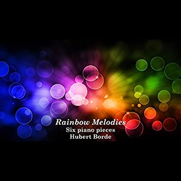 Rainbow Melodies. Six piano pieces