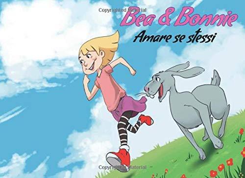 Bea & Bonnie: Amare se stessi