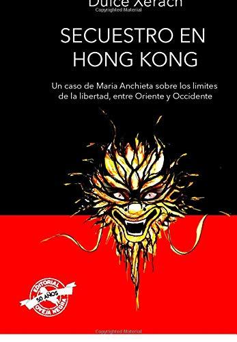 Secuestro en Hong Kong: Un caso de Maria Anchieta sobre los limites...