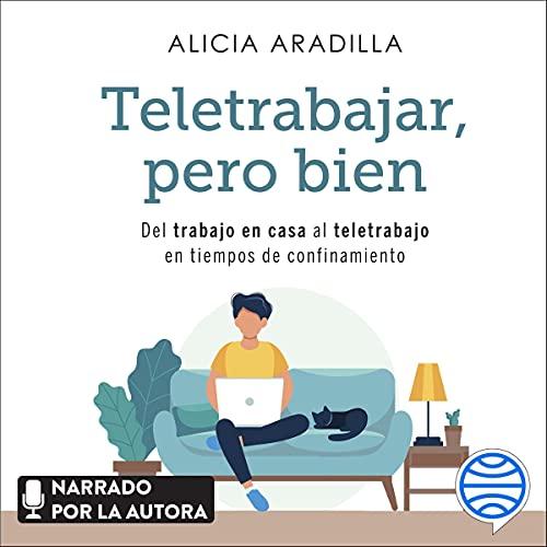 Diseño de la portada del título Teletrabajar, pero bien