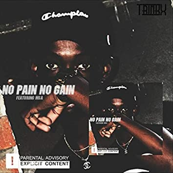 No Pain No Gain (feat. MSA)