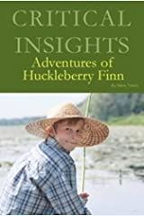 Critical Insights: Adventures of Huckleberry Finn [Print Purchase includes Free Online Access] Hardcover