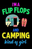 i'am a flip flpos and campimg kind to girl: i'am a flip flpos and campimg kind to girl journal...