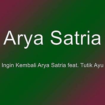 Ingin Kembali Arya Satria feat. Tutik Ayu