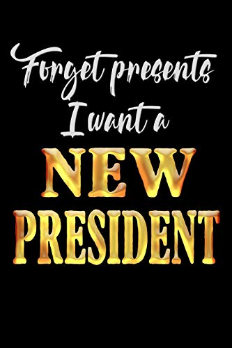 I Want a New President: Anti Trump Blank Lined Journal: Dump Trump Notebook