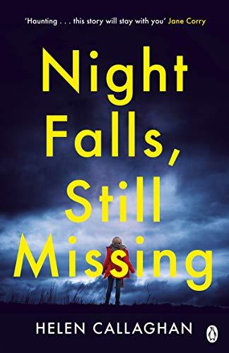 Night Falls, Still Missing (English Edition)