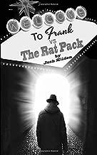 Frank Vs. The Rat Pack: Frankenstein, King of the Dead Book 2.5 (Volume 3)