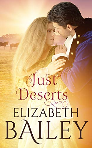 Book: Just Deserts - A Georgian Romance by Elizabeth Bailey