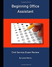Beginning Office Assistant: Civil Service Exam Review