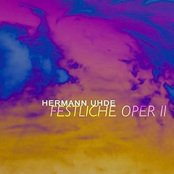 Festliche Oper II