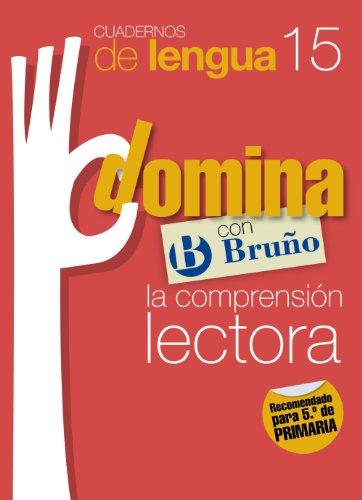 Cuadernos Domina Lengua 15 Comprensión lectora 5 (Castellano - Material Complementario - Cuadernos De Lengua Primaria) - 9788421669044