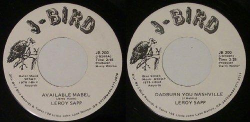 LEROY SAPP - available mabel/ dadburn you nashville J-BIRD 200 (45 single vinyl record)