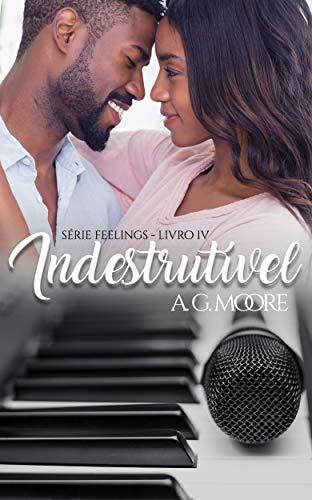 Indestrutível (Feelings Livro 4)