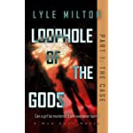 Loophole of the Gods, Part I: The Case (Man Zero Subseries Book 1)
