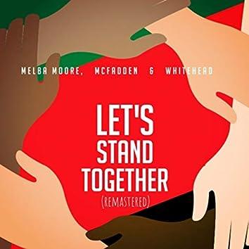Let's Stand Together (Remastered)