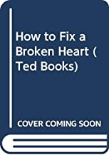 How to Fix a Broken Heart (Ted Books) (Chinese Edition)