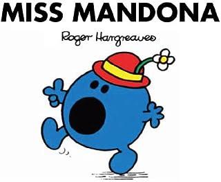 Miss Mandona (Mr. Men Y Little Miss) (Spanish Edition)