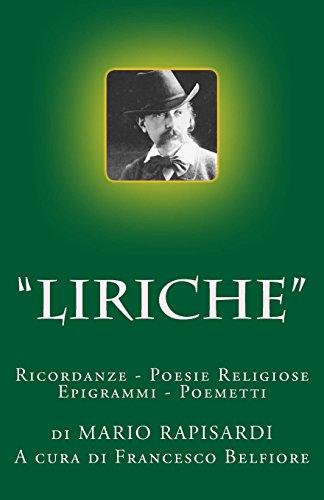 Liriche: Le Ricordanze - Le Poesie Religiose - Epigrammi - Poemetti