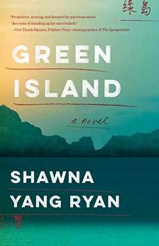 Green Island: A novel eBook: Ryan, Shawna Yang: Amazon.in: Kindle Store