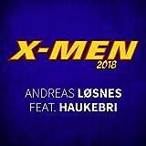 X-Men 2018 [Explicit]