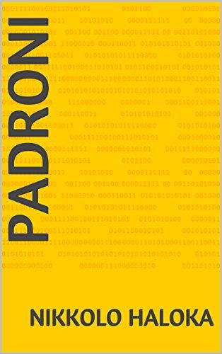 Padroni (Italian Edition)