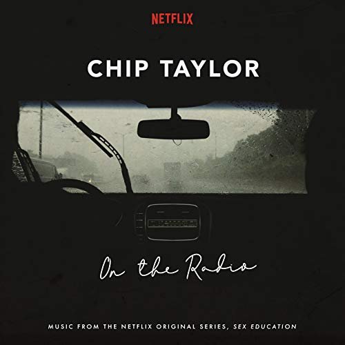 On the Radio (Music from the Netflix Original Series Sex Education)