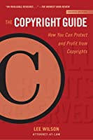 The Copyright Guide: How You Can Protect and Profit from Copyright (Fourth Edition) (Allworth Intellectual Property Made Easy Series)