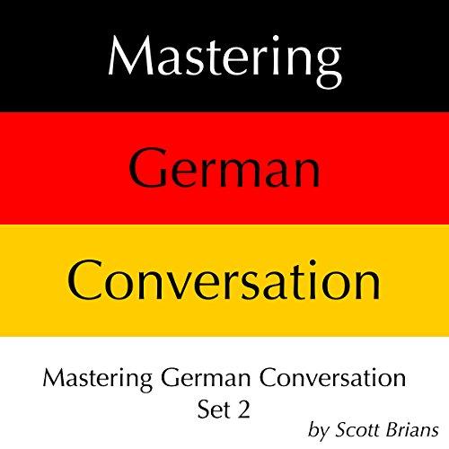 Mastering German Conversation Set 2 audiobook cover art