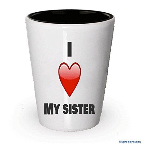 I Love My Sister–Vaso de chupito regalos para familia