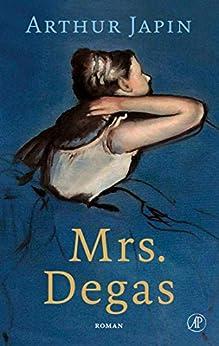 Mrs. Degas van [Arthur Japin]