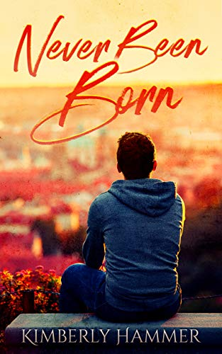 Book: Never Been Born by Kimberly Hammer