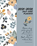 2021-2022 July-June Planner: Christian college student organizer/ Academic Calendar Daily- Weekly- Monthly/split year with To do List, Birthday Log, ... floral pattern with Bible verse cover