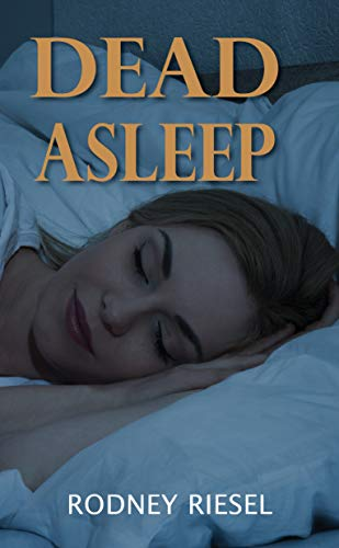 Dead Asleep (Jensen Beach Mysteries Book 3) by [Rodney Riesel]