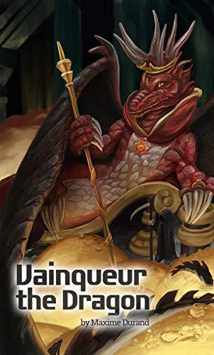Vainqueur the Dragon (English Edition)