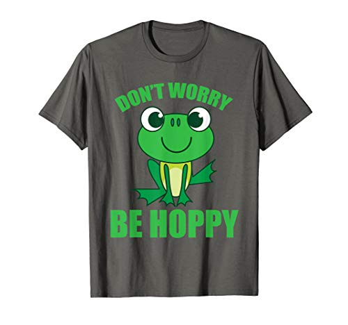 Don't Worry Be Hoppy Shirt | Cute Crazy Frog T-shirt Gift