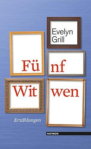 Fünf Witwen: Erzählungen