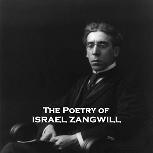 The Poetry of Israel Zangwill audiobook cover art