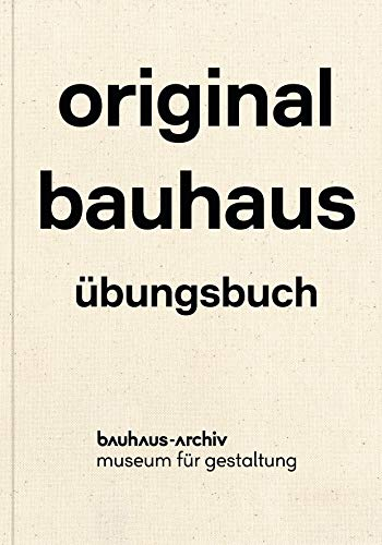 original bauhaus - dt.: Übungsbuch