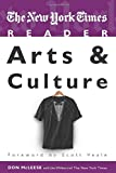 The New York Times Reader: Arts & Culture (TimesCollege from CQ Press)