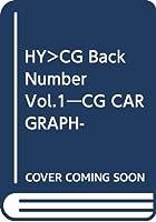 HY>CG Back Number Vol.1―CG CAR GRAPHIC1962ー1963 (<CDーROM>(HY版))