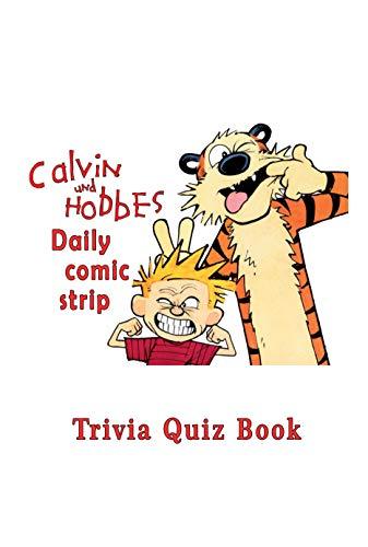 Calvin and Hobbes: Daily comic strip Trivia Quiz Book (English Edition)
