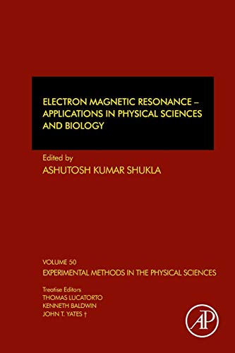 Compare Textbook Prices for Electron Magnetic Resonance: Applications in Physical Sciences and Biology Volume 50 Experimental Methods in the Physical Sciences, Volume 50 1 Edition ISBN 9780128140246 by Shukla, Ashutosh Kumar