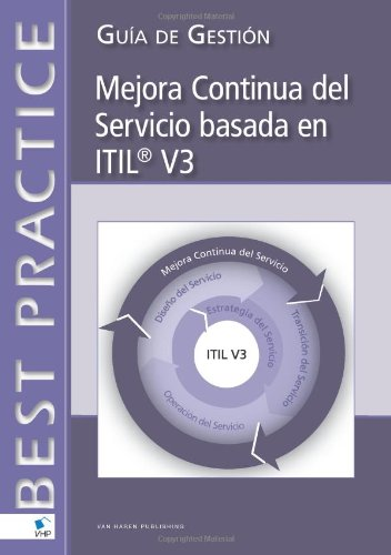 Continual Service Improvement Based on ITIL V3 (Spanish Version)