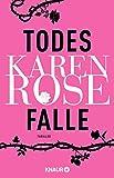 Todesfalle: Thriller (Die Baltimore-Reihe, Band 5) - Karen Rose