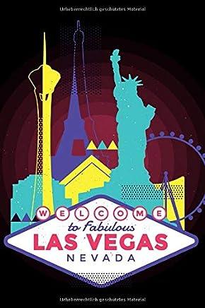 Las Vegas: Notizbuch - Tagebuch - USA Reisetagebuch - Nevada - Las Vegas - Kasino - Poker - Black Jack - Roulette / 120 Seiten, Blank.